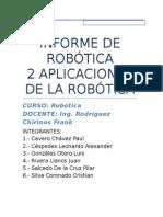 Informe de Robótica 2 Aplicaciones de La Robotica
