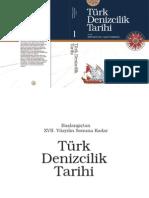 Türk Denizcilik Tarihi 1 (Başlangıçtan XVII. Yüzyılın Sonuna Kadar)