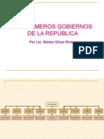 Los Primeros Gobiernos de La República