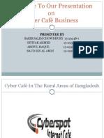 Presentation of cyber cafe