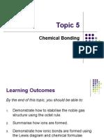 Topic 5 Chemical Bonding