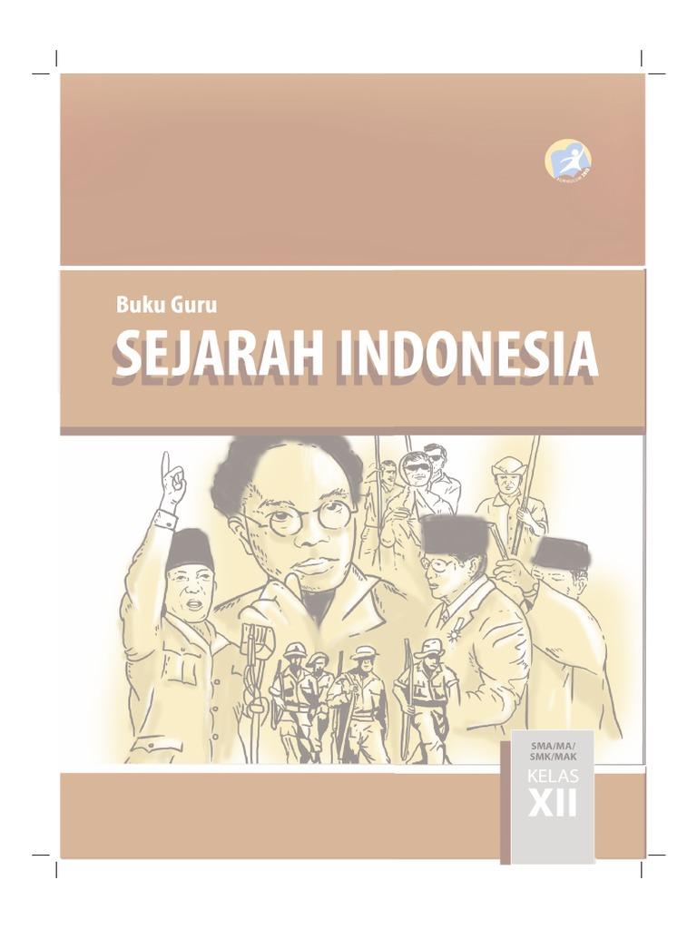 Buku Pegangan Guru Sejarah Indonesia SMA Kelas 12 Kurikulum 2013 Www