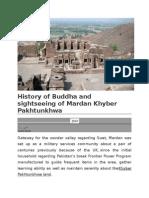 History of Buddha and Sightseeing of Mardan Khyber Pakhtunkhwa