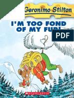 Geronimo Stilton 04- I'm Too Fond of My Fur!
