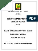 LAPORAN Denggi Patrol Sktjj5