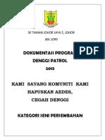 Denggi Patrol - Seni Persembahan Sktjj5