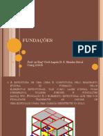 Construção Civil I - Processos Construtivos - Fundações