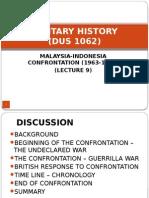 10 - Malaysia-Indonesia Confrontation