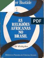 As Religioes Africanas No Brasil Roger Batiste Cap Religioes Gr (1)