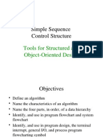 Tools for Structured and Object Oriented Design - Simple Sequence Control Structures