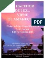 EL HACEDOR DE LUZ. VIENE EL AMANECER...