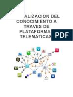 Socializacion Del Conocimiento a Traves de Las Plataformas Telematicas