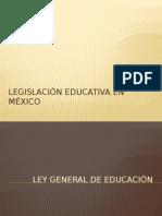Legislación Educativa en México