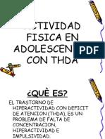 Actividad Fisica en Adolescentes Con Thda