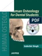 Human Osteology for Dental Students - Jaypee Brothers Medical Pub; 1 Edition (January 2012)