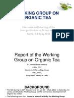 FAO IGG TEA - Working Group on Organic Tea May 2014