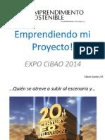 Emprendiendo Mi Proyecto Expo Cibao 2014 to Show