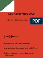Rencontres 2008