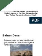 Pembuatan Pupuk Super Fosfat Dengan Variasi Diameter Partikel