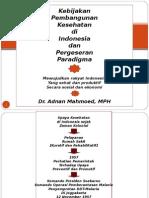 Kebijakan Pembangunan Kesehatan di Indonesia dan Paradigma Sehat(2).ppt