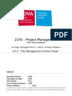 CS3 - The Management Control Freak Final