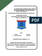 Pelaksanaan Sistem Manajemen Keselamatan Pertambangan Mineral Dan Batubara