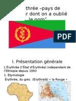 Érythrée –Pays Du Malheur Dont On