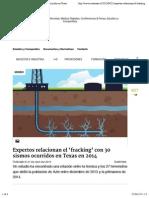 Expertos Relacionan El Fracking Con 30 Sismos Ocurridos en Texas