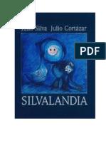 Cortazar Julio Y Silva Julio - Silvalandia