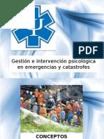 Gestión e Intervención Psicológica en Emergencias y Catastrofes