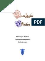 Oncologia+Clinica(Oncologia+medica,+Chirurgia+Oncologica,+Radioterapia)