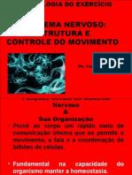 Aula 5. Sistema Nervoso - Estrutura e Controle do Movimento.ppt
