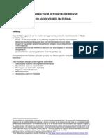 Richtlijnen voor het digitaliseren van stilstaand beeld en audio-visueel materiaal