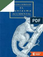 El Fantasma Accidental - William S. Burroughs