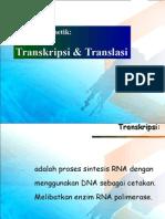 KULIAH 2-2 Ekspresi Genetik-Transkripsi&Translasi