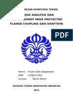 Stress Analysis Dan Displacement Pada Protected Flange Coupling Dan Shaftnya Anyes Ardin Bagaswara 1206217263