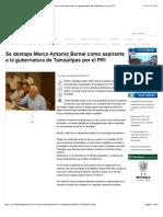 Se Destapa Marco Antonio Bernal Como Aspirante a La Gubernatura de Tamaulipas Por El PRI
