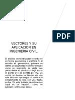 VECTORES Y SU APLICACIÓN EN INGENIERIA CIVIL.docx