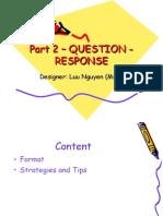 Part 2 – Question - Response