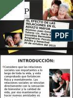 Investigación. El Efecto de Las Relaciones en El Adulto Mayor