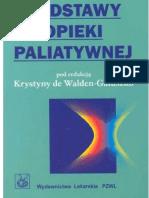 Walden-Gałuszko Krystyna - Podstawy opieki paliatywnej (2004)