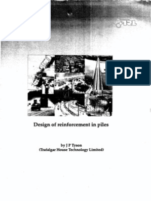 Design of Reinforecment in Piles by J P tyson