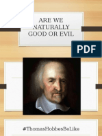 Are We Naturally Good or Evil