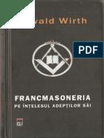 Francmasoneria Pe Înțelesul Adepților Săi - Oswald Wirth