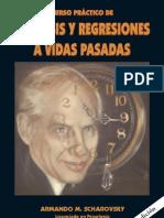 Curso Práctico de Hipnosis y Regresiones a Vidas Pasadas-Armando M. Scharovsky