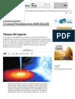 Titanes Del Espacio _ Tendencias _ LA TERCERA