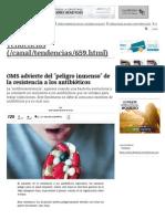 OMS Advierte Del 'Peligro Inmenso' de La Resistencia a Los Antibióticos _ Tendencias _ LA TERCERA
