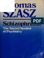 Schizophrenia - The Sacred Symbol of Psychiatry