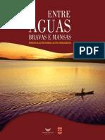 ENTRE ÁGUAS BRAVAS E MANSAS