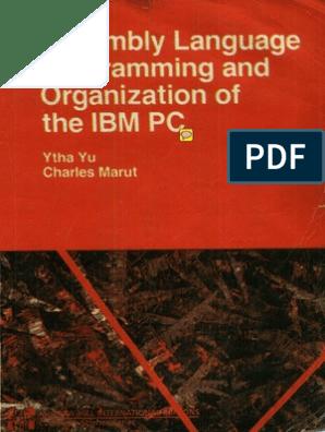 Ytha Yu, Charles Marut-Assembly Language Programming Organization of